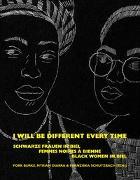 Cover-Bild zu I will be different every time von Schutzbach, Franziska (Hrsg.)