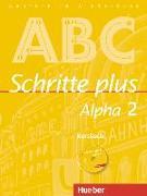 Cover-Bild zu Schritte plus Alpha 2. A2/1. Kursbuch mit Audio-CD von Böttinger, Anja