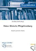Cover-Bild zu Fokus: Klinische Pflegeforschung von Panfil, Eva M (Hrsg.)