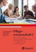 Cover-Bild zu Pflegewissenschaft 2 von Brandenburg, Hermann (Hrsg.)