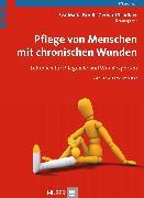 Cover-Bild zu Pflege von Menschen mit chronischen Wunden (eBook) von Panfil, Eva-Maria (Hrsg.)
