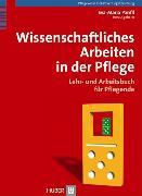 Cover-Bild zu Wissenschaftliches Arbeiten in der Pflege (eBook) von Panfil, Eva-Maria (Hrsg.)