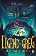 Cover-Bild zu The Legend of Greg (eBook) von Rylander, Chris