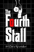 Cover-Bild zu The Fourth Stall von Rylander, Chris