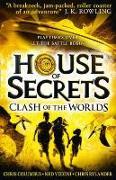 Cover-Bild zu House of Secrets 03. Clash of the Worlds von Columbus, Chris