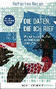 Cover-Bild zu Die Daten, die ich rief (eBook) von Nocun, Katharina