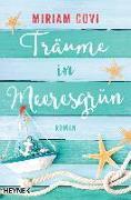 Cover-Bild zu Träume in Meeresgrün von Covi, Miriam