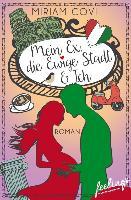 Cover-Bild zu Mein Ex, die ewige Stadt & ich (eBook) von Covi, Miriam