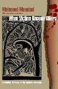 Cover-Bild zu When Victims Become Killers: Colonialism, Nativism, and the Genocide in Rwanda von Mamdani, Mahmood