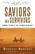 Cover-Bild zu Saviors and Survivors von Mamdani, Mahmood