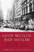Cover-Bild zu Good Muslim, Bad Muslim (eBook) von Mamdani, Mahmood