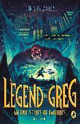 Cover-Bild zu The Legend of Greg von Rylander, Chris