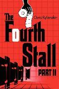 Cover-Bild zu The Fourth Stall Part II von Rylander, Chris