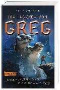 Cover-Bild zu Die Legende von Greg 1: Der krass katastrophale Anfang der ganzen Sache von Rylander, Chris