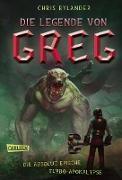 Cover-Bild zu Die Legende von Greg 3: Die absolut epische Turbo-Apokalypse (eBook) von Rylander, Chris