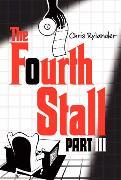 Cover-Bild zu The Fourth Stall Part III von Rylander, Chris