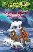 Cover-Bild zu Das magische Baumhaus 12 - Auf den Spuren der Eisbären von Pope Osborne, Mary