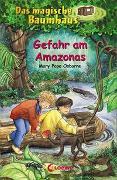 Cover-Bild zu Das magische Baumhaus 6 - Gefahr am Amazonas von Pope Osborne, Mary