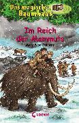 Cover-Bild zu Das magische Baumhaus 7 - Im Reich der Mammuts (eBook) von Osborne, Mary Pope