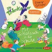 Cover-Bild zu Die Tintenkleckser - Teil 1: Mit Schlafsack in die Schule von Geisler, Dagmar