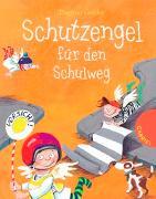 Cover-Bild zu Schutzengel für den Schulweg von Geisler, Dagmar
