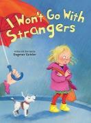 Cover-Bild zu I Won't Go With Strangers (eBook) von Geisler, Dagmar