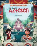 Cover-Bild zu Willi Weltenbummler: Ein Tag bei den Azteken von Olivieri, Jacopo