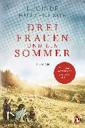 Cover-Bild zu Drei Frauen und ein Sommer (eBook) von Hutzenlaub, Lucinde