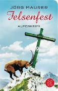 Cover-Bild zu Felsenfest von Maurer, Jörg