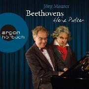 Cover-Bild zu Beethovens kleine Patzer (Kabarett) (Audio Download) von Maurer, Jörg