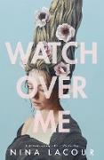 Cover-Bild zu Watch Over Me (eBook) von Lacour, Nina