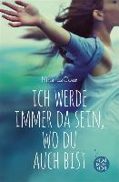 Cover-Bild zu Ich werde immer da sein, wo du auch bist (eBook) von Lacour, Nina
