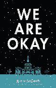 Cover-Bild zu We Are Okay (eBook) von Lacour, Nina