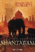 Cover-Bild zu Shantaram (eBook) von Roberts, Gregory David
