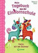 Cover-Bild zu Mein Tagebuch aus der Einhornschule - Hallo, ich bin Bonnie! von Elliott, Rebecca
