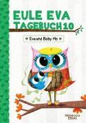 Cover-Bild zu Eule Eva Tagebuch 10 - Eva und Baby Mo von Elliott, Rebecca