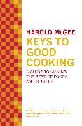 Cover-Bild zu Keys to Good Cooking von McGee, Harold