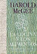Cover-Bild zu La cocina y los alimentos: Enciclopedia de la ciencia y la cultura de la comida / On Food and Cooking von McGee, Harold