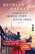 Cover-Bild zu Paris ist immer eine gute Idee von Barreau, Nicolas