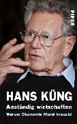 Cover-Bild zu Anständig wirtschaften von Küng, Hans