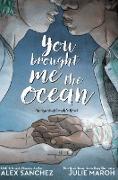 Cover-Bild zu You Brought Me The Ocean von Sanchez, Alex