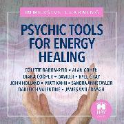 Cover-Bild zu Psychic Tools For Energy Healing (Audio Download) von Cohen, Alan