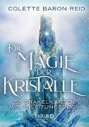 Cover-Bild zu Die Magie der Kristalle von Baron-Reid, Colette