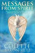 Cover-Bild zu Messages from Spirit: The Extraordinary Power of Oracles, Omens, and Signs von Baron-Reid, Colette