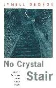 Cover-Bild zu No Crystal Stair von George, Lynell