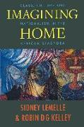 Cover-Bild zu Imagining Home von Lemelle, Sidney J. (Hrsg.)