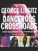 Cover-Bild zu Dangerous Crossroads von Lipsitz, George