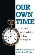 Cover-Bild zu Our Own Time von Foner, Philip S.