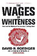 Cover-Bild zu The Wages of Whiteness von Roediger, David R.