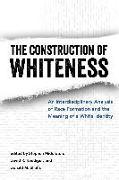 Cover-Bild zu The Construction of Whiteness (eBook) von Middleton, Stephen (Hrsg.)